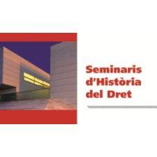 Ya está disponible el programa de seminarios de Historia del Derecho de la Universitat de Girona