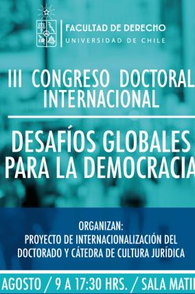 III Congreso Doctoral Internacional: Desafíos globales para la democracia.