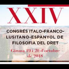 XXIV Congrés ítalo-franco-lusitano-espanyol de filosofia del dret: podeu veure'n les ponències al nostre canal youtube.