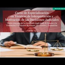 II edición de: Especialización en Técnicas de Interpretación y Motivación de las Decisiones Judiciales