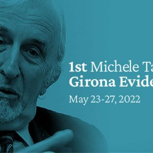 1st MICHELE TARUFFO GIRONA EVIDENCE WEEK